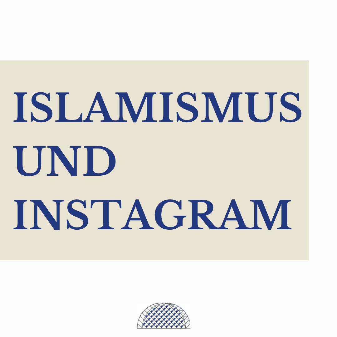Islamismus und Instagram
